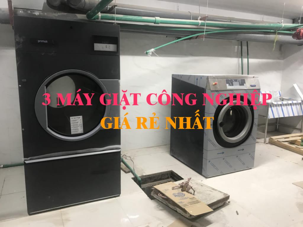 3 máy giặt công nghiệp giá rẻ nhất